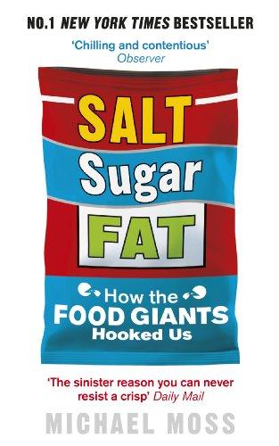 Salt, Sugar, Fat By Michael Moss