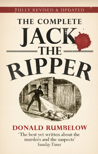 Complete Jack The Ripper von Donald Rumbelow