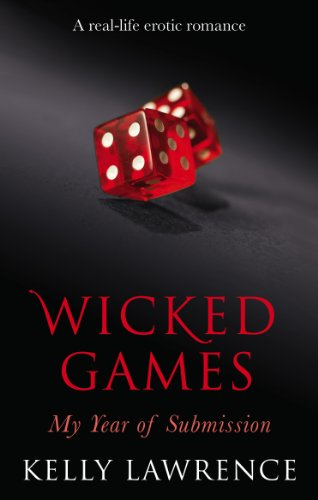Wicked Games By Kelly Lawrence