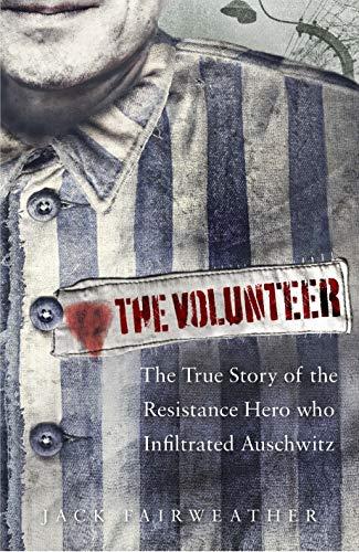 The Volunteer By Jack Fairweather