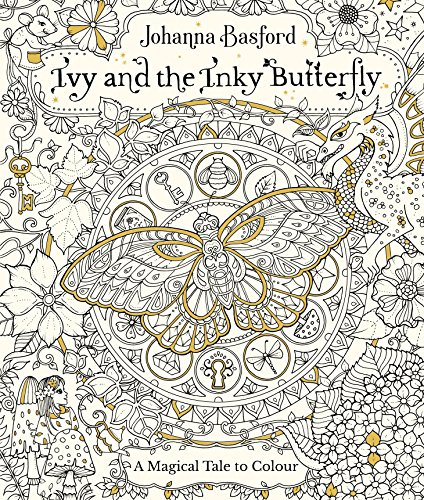 Ivy and the Inky Butterfly (Colouring Books) By Johanna Basford
