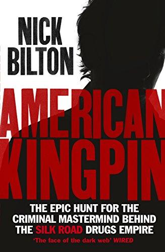 American Kingpin von Nick Bilton