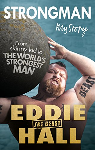Strongman Strongman: My Story By Eddie 'The Beast' Hall