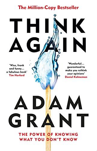 Think Again von Adam Grant