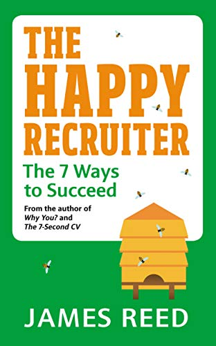 The Happy Recruiter By James Reed