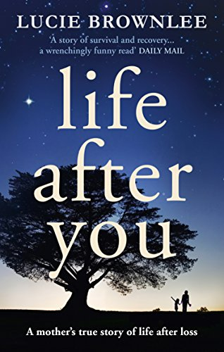 Life After You By Lucie Brownlee