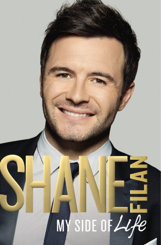 My Side of Life: The Autobiography By Shane Filan