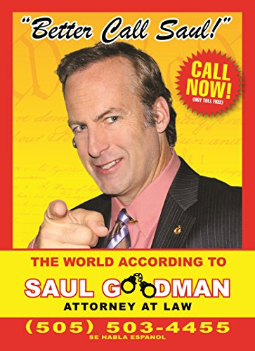 Better Call Saul: The World According to Saul Goodman - Attorney at Law by David Stubbs