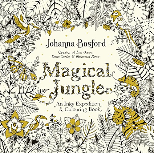Magical Jungle: An Inky Expedition & Colouring Book (Colouring Books) By Johanna Basford