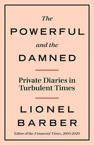The Powerful and the Damned von Lionel Barber