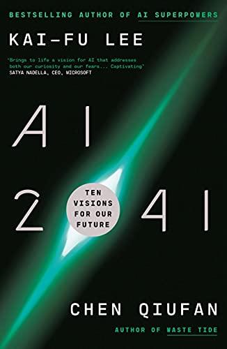 AI 2041 By Kai-Fu Lee
