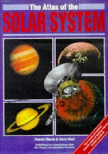 Atlas of the Solar System By Patrick Moore