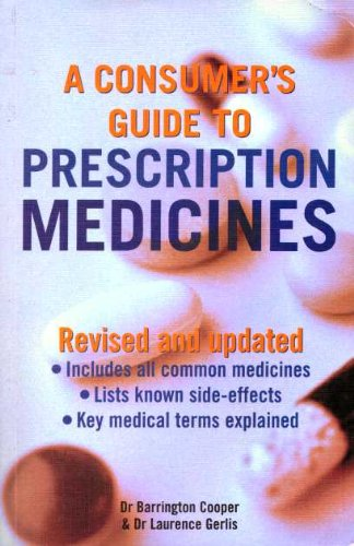A Consumer's Guide to Prescription Medicines by Unknown Author