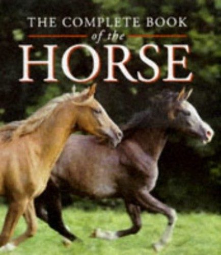 The Complete Book of the Horse By Bruce Davidson