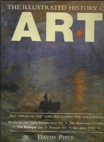 The Illustrated History of Art By David Piper