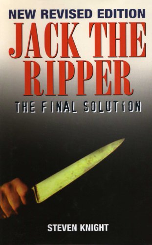 Jack the Ripper: The Final Solution By Steven Knight