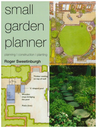 Small Garden Planner (Gardening) By Roger Sweetinburgh