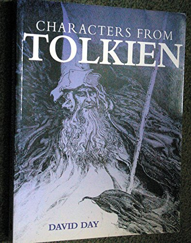 Characters of Tolkien by David Day