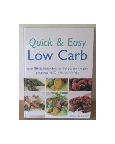 Quick & Easy Low Carb By Amanda Cross