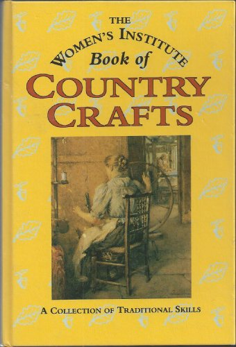 W I BOOK OF COUNTRY CRAFTS PLC By The Women's Institute