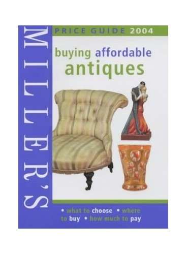 Price Guide, Buying Affordable Antiques By Anon