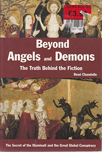 Beyong Angels and Demons By Rene Chandelle
