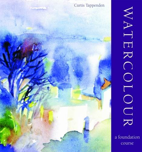 Watercolour Foundation Course by Curtis Tappenden