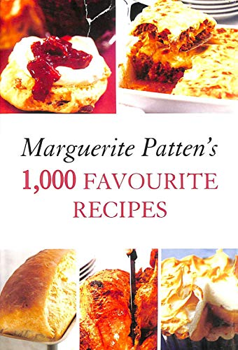 Marguerite Patten's 1,000 Favourite Recipes by Marguerite Patten (1855-08-06) By Marguerite Patten