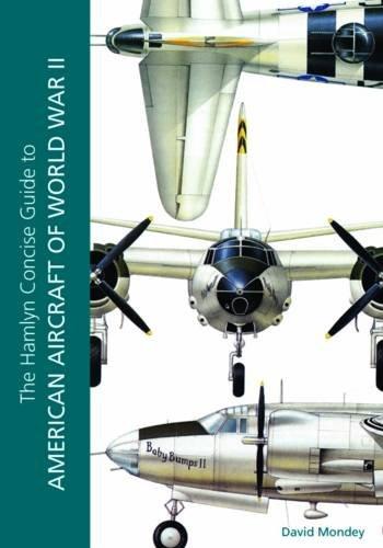 American Aircraft of World War II By David Mondey