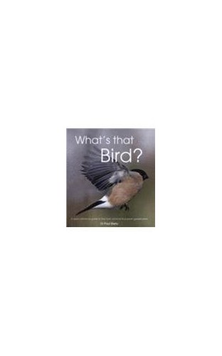 Whats That Bird By Paul Sterry