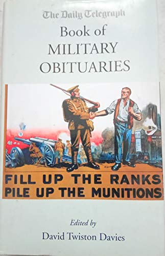 The Daily Telegraph Book Of Military Obituaries By David Twiston Davies