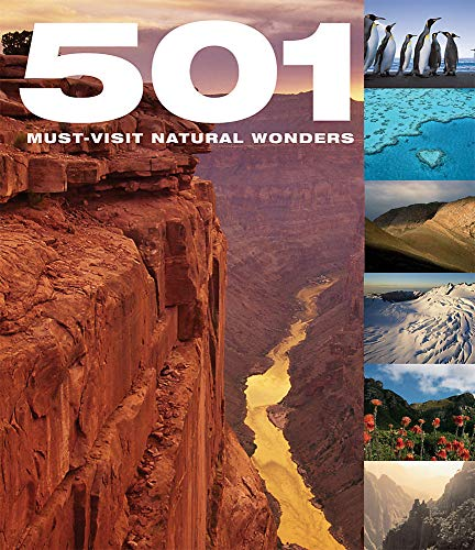 501 Must-See Natural Wonders By D. Brown