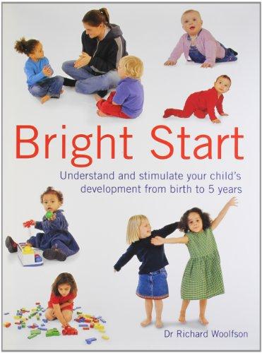 Bright Start By Dr Richard C. Woolfson
