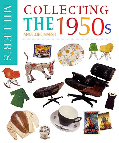 Miller's Collecting the 1950s By Madeleine Marsh