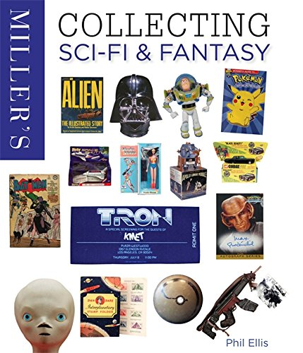 Miller's Collecting Sci-Fi & Fantasy By Phil Ellis