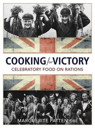 The Victory Cookbook By Marguerite Patten, OBE