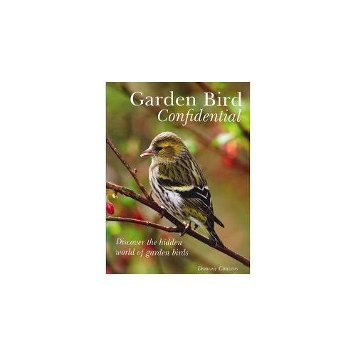 Garden Bird Confidential By Couzens  Dominic
