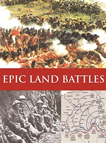 Epic Land Battles by Richard Holmes