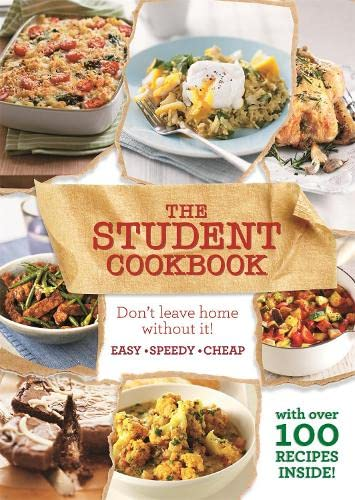 The Student Cookbook: Easy, cheap recipes for students By Bounty