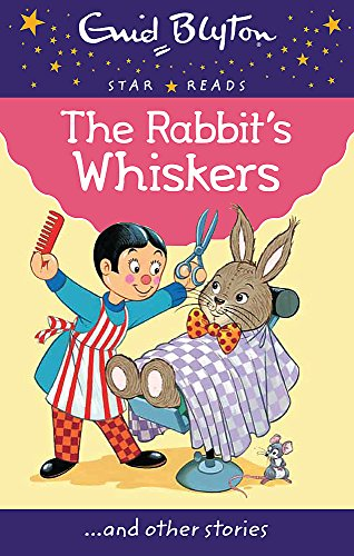 The Rabbit's Whiskers By Enid Blyton