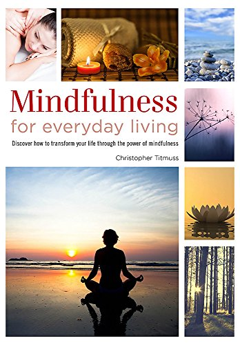 Healing Handbooks: Mindfulness for Everyday Living By Bounty