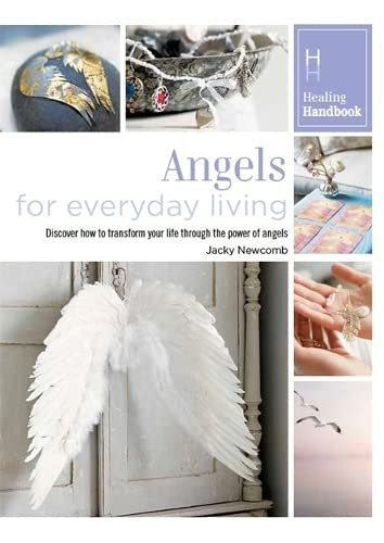Healing Handbooks: Angels for Everyday Living by