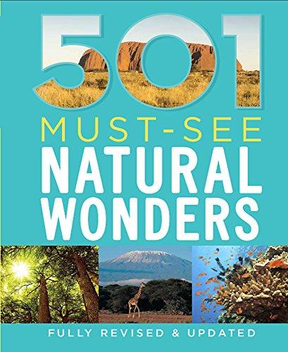 501 Must-See Natural Wonders By D. Brown