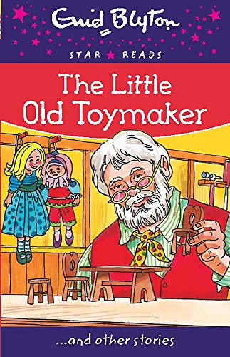 The Little Old Toymaker By Enid Blyton