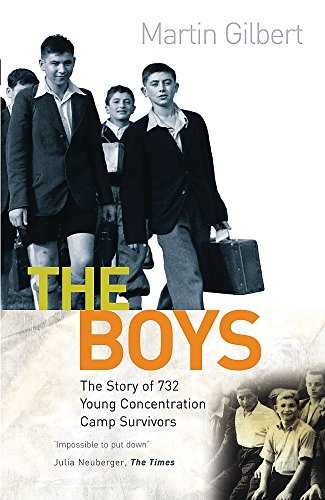 The Boys: Triumph Over Adversity by Martin Gilbert