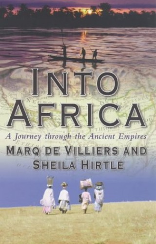 Into Africa By Marq de Villiers