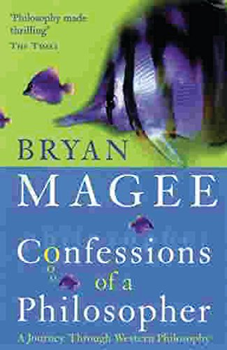 Confessions of a Philosopher: A Journey Through Western Philosophy by Bryan Magee