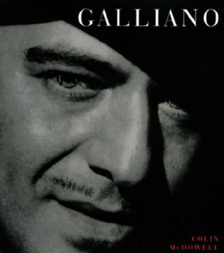 Galliano By Colin McDowell
