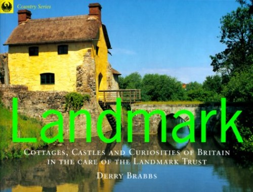 Landmark: Cottages, Castles and Curiosities of Britain (COUNTRY SERIES) by Derry Brabbs