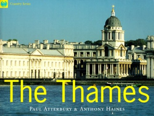 The Thames: From the Source to the Sea by Paul Atterbury